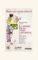 Papel MONEDA SOCIAL COMO LAZO SOCIAL, LA