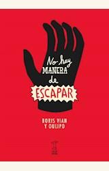 Papel NO HAY MANERA DE ESCAPAR