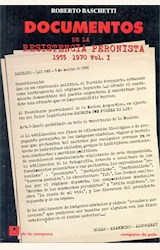 Papel DOCUMENTOS DE LA RESISTENCIA PERONISTA 1955 - 1970 VOL I