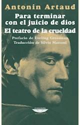 Papel PARA TERMINAR CON EL JUICIO DE DIOS / EL TEATRO DE LA CRUELDAD