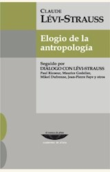 Papel ELOGIO DE LA ANTROPOLOGIA