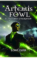 Papel ARTEMIS FOWL, EL ULTIMO GUARDIAN