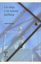 Papel LA VIEJA Y LA NUEVA POLÍTICA
