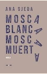 Papel MOSCA BLANCA MOSCA MUERTA