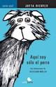 Libro Aqui Soy Solo El Perro
