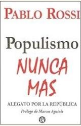 Papel POPULISMO NUNCA MAS