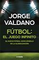 Libro Futbol : El Juego Infinito