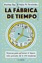 Libro La Fabrica De Tiempo