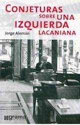 Papel CONJETURAS SOBRE UNA IZQUIERDA LACANIANA