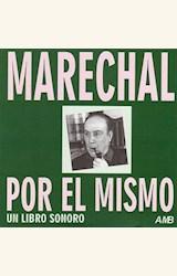 Papel MARECHAL POR EL MISMO (UN LIBRO SONORO/CD)