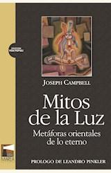 Papel MITOS DE LA LUZ. METAFORAS ORIENTALES DE LO ETERNO