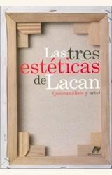 Papel TRES ESTETICAS DE LACAN  (PSICOANALISIS Y ARTE)