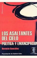 Papel ASALTANTES DEL CIELO, LOS. POLITICA Y EMANCIPACION
