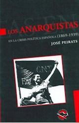 Papel LOS ANARQUISTAS EN LA CRISIS POLITICA ESPAÑOLA (1869-1939)