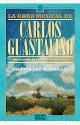 Papel LA OBRA MUSICAL DE CARLOS GUASTAVINO