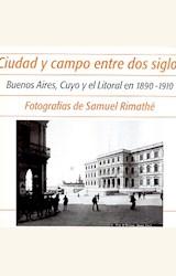Papel CIUDAD Y CAMPO ENTRE DOS SIGLOS
