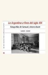 Papel LA ARGENTINA A FINES DEL SIGLO XIX 1880 - 1900