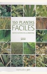 Papel 150 PLANTAS FÁCILES QUE SE CULTIVAN EN LA ARGENTINA
