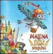 Papel MALENA VUELA COMO NINGUNA (TAPA DURA)