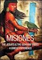 Libro Misiones  The Jesuits & The Guarani Tribes