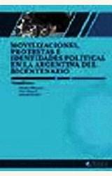 Papel MOVILIZACIONES, PROTESTAS E IDENTIDADES POLITICAS EN LA ARGENTINA DEL BICENTENARIO