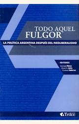 Papel TODO AQUEL FULGOR
