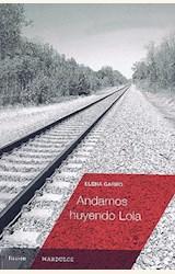 Papel ANDAMOS HUYENDO LOLA