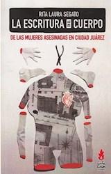Papel ESCRITURA EN EL CUERPO DE LAS MUJERES ASESINADAS EN CIUDAD JUAREZ