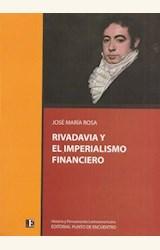 Papel RIVADAVIA Y EL IMPERIALISMO FINANCIERO