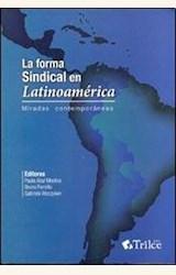 Papel LA FORMA SINDICAL EN LATINOAMERICA