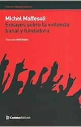 Papel ENSAYOS SOBRE LA VIOLENCIA BANAL Y FUNDADORA
