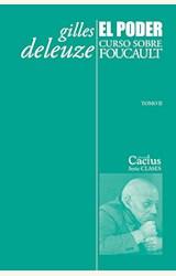 Papel EL PODER. CURSO SOBRE FOUCAULT (TOMO II)