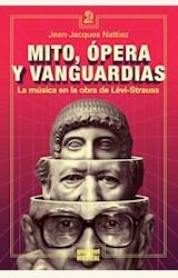 Papel MITO, OPERA Y VANGUARDIAS