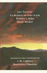Papel LA MUERTE DE IVAN ILICH / PATRON Y PEON / HADJI MURAT