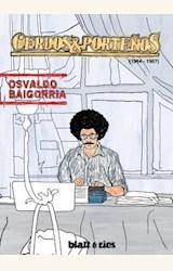 Papel CERDOS Y PORTEÑOS (1984-1987)