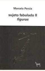 Papel SUJETO FABULADO II
