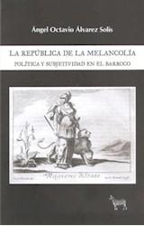Papel LA REPÚBLICA DE LA MELANCOLÍA