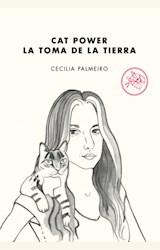 Papel CAT POWER. LA TOMA DE LA TIERRA