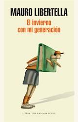 Papel EL INVIERNO CON MI GENERACION