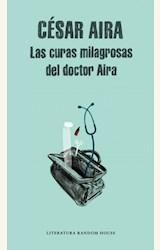 Papel LAS CURAS MILAGROSAS DEL DOCTOR AIRA