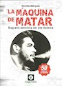 Libro La Maquina De Matar Biografia Definitiva Del Che Guevara