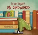 Libro Se Me Perdio Un Dinosaurio