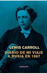 Papel DIARIO DE MI VIAJE A RUSIA EN 1867