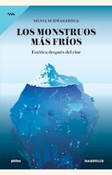 Papel LOS MONSTRUOS MAS FRIOS