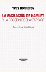 Papel LA VACILACION DE HAMLET Y LA DECISION DE SHAKESPEARE