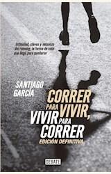 Papel CORRER PARA VIVIR, VIVIR PARA CORRER- EDICION DEFINITIVA -
