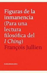 Papel FIGURAS DE LA INMANENCIA (PARA UNA LECTURA FILOSOFICA DEL I CHING)