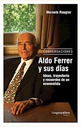 Papel ALDO FERRER Y SUS DIAS (CONVERSACIONES)