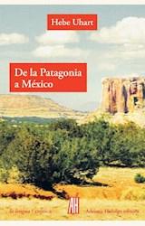 Papel DE LA PATAGONIA A MEXICO
