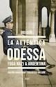 Libro La Autentica Odessa